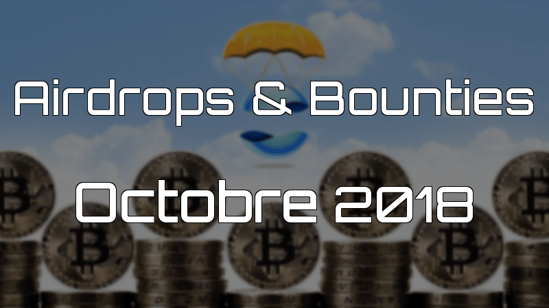 airdrops & bounties octobre 2018