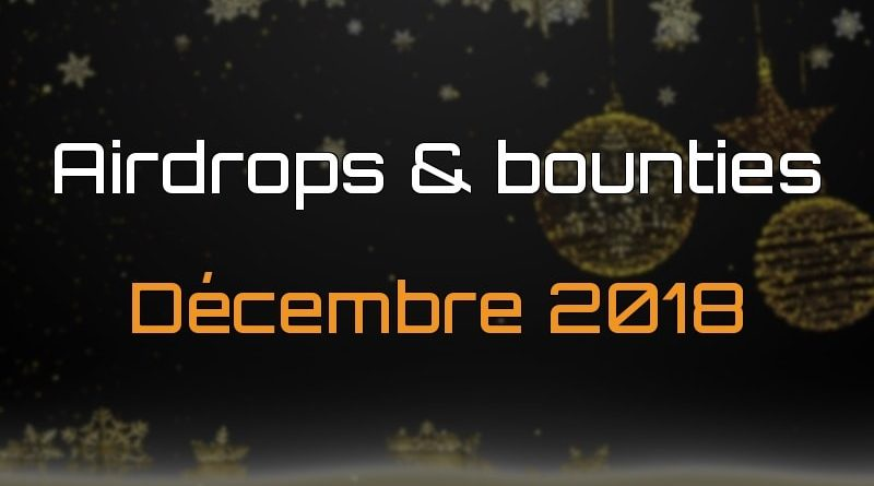 Airdrops bounties décembre 2018