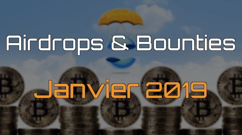 Airdrops & bounties – Janvier 2019