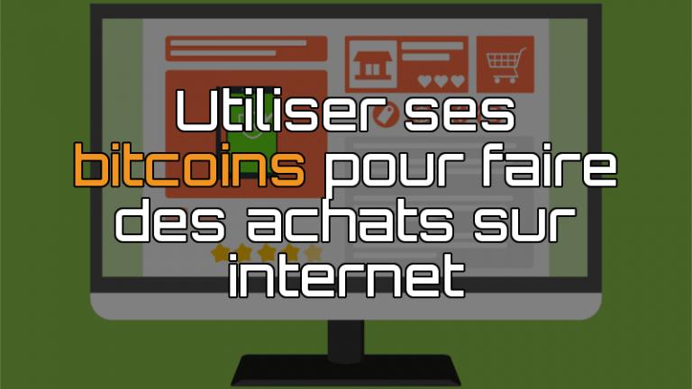 Utiliser ses bitcoins