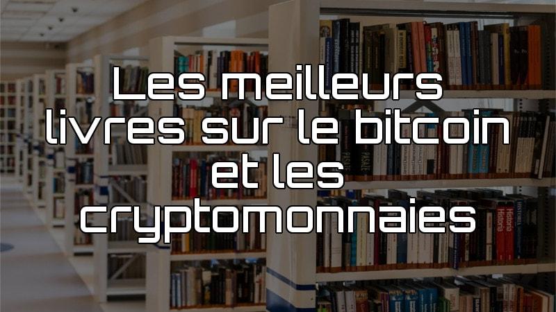 meilleurs livres cryptomonnaies