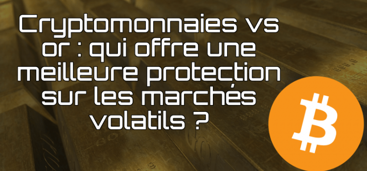 cryptomonnaies vs or
