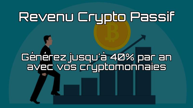 Revenu Crypto Passif